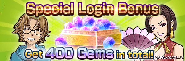 Get up to 400 Gems with the Special Login Bonus!