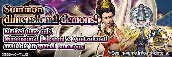 Dimensional Quetzalcoatl and Lakshmi featured! Dimensional Summon Incoming!