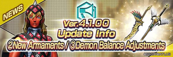 Ver.4.1.00 Update Info ②New Armament / ③Demon Balance Adjustments