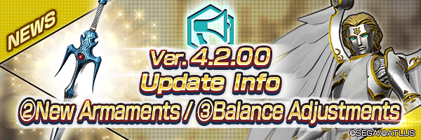Ver.4.2.00 Update Info ②New Armament / ③Balance Adjustments