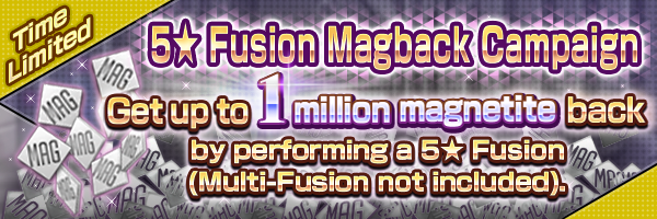 (From 7/24) 5★ Fusion Magback Mission Coming Soon!