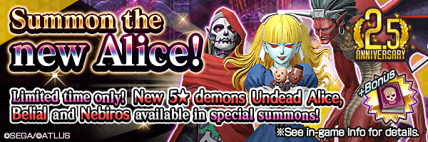 [2.5 Year Anniv.] New 5★ demons Undead Alice, Belial and Nebiros available in special summons!