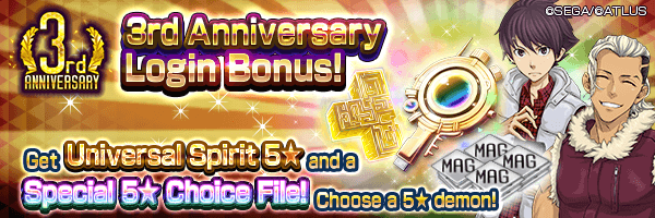 [3rd Anniv.] Get a Special 5★ Choice File and Universal Spirits with the 3rd Anniversary Login Bonus