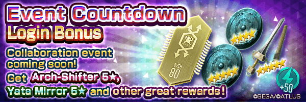 Get Arch-Shifter 5★ and training items with the Event Countdown Login Bonus!