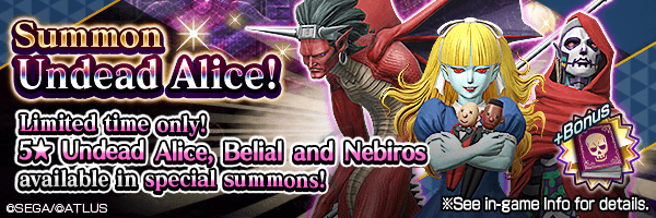 5★ demons Undead Alice, Belial and Nebiros available in special summons!