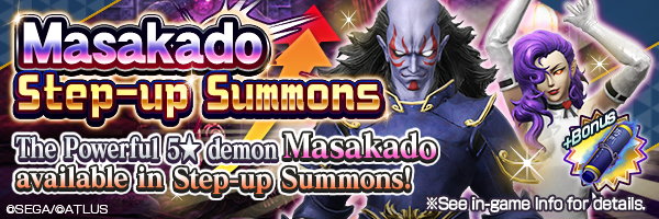 Masakado makes a return! Obtain the demon through Step-up Summons or Masakado guaranteed summon!