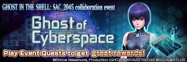[GHOST IN THE SHELL: SAC_2045] Collaboration Event: