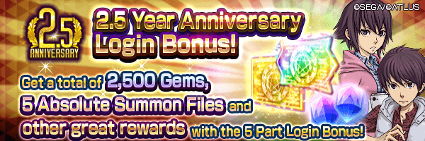 [2.5 Year Anniv.] Get up to 2,500 Gems and other awesome rewards with multiple Login Bonuses!