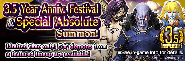 [3.5 Year Anniv.] Summon Rare Demons! 3.5 Year Anniv. Festival Summons and Special Absolute Summon Incoming!