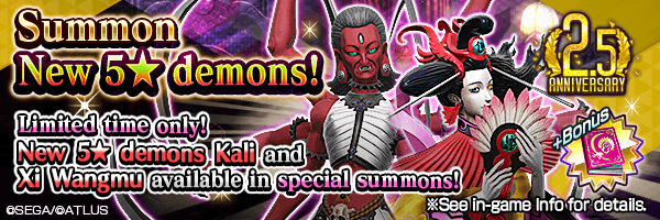 [2.5 Year Anniv.] New 5★ demons Kali and Xi Wangmu available in special summons!