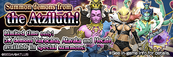 A chance to summon Vairocana, Atavaka and Hecate! Atziluth Summons Incoming!