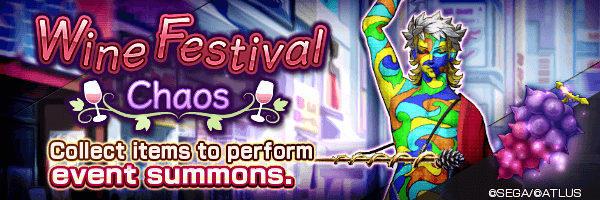 Collect event items to perform summons! Wine Festival Chaos Event Coming Soon!