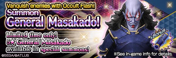 General Masakado Returns! Summons Incoming!