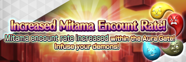 Increased Mitama Encount Rate! Event Coming Soon!