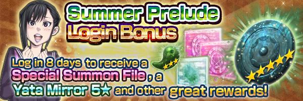 Summer Prelude Login Bonus! Coming Soon!