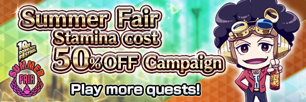 Beginner Support! Story&Leveling Quests Stamina Cost 50% OFF!