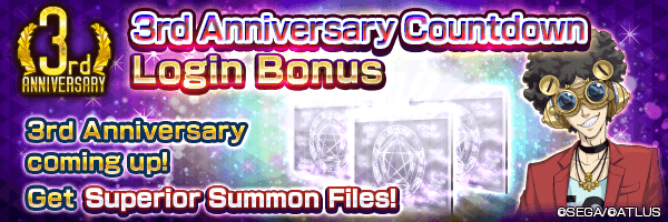 Get up to 30 Superior Summon Files with the 3rd Anniversary Countdown Login Bonus!
