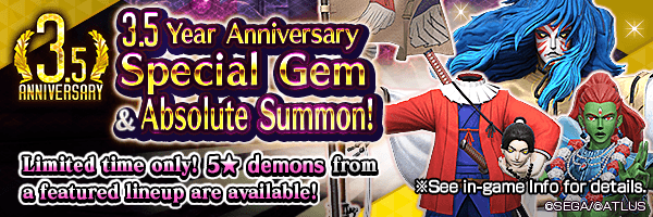[7/13 17:00 Update] [3.5 Year Anniv.] Rare demons available in 3.5 Year Anniversary Special Gem Summon and 3.5 Year Anniversary Absolute Summon!