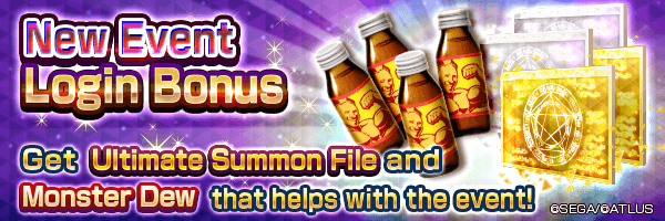 Get Monster Dew, Ultimate Summon File and more with the New Event Login Bonus!