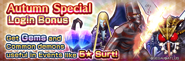 Get Tyrant demons with the Autumn Special Login Bonus!