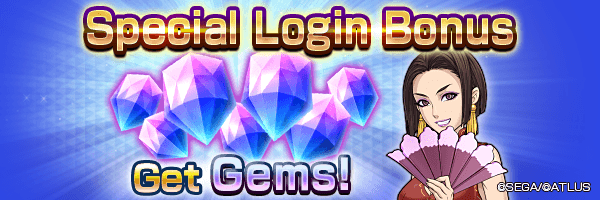 Get up to 210 Gems with the Special Login Bonus!